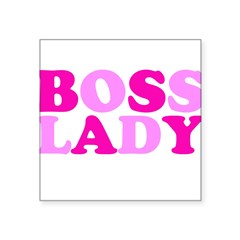 "BOSS LADY pink Rectangle Square Sticker 3"" x 3"""