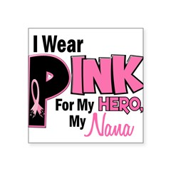 "I Wear Pink For My Nana 19 Rectangle Square Sticker 3"" x 3"""
