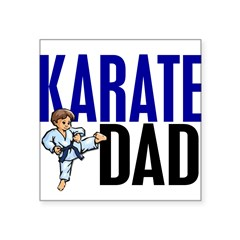 "Karate Dad (OF BOY) 3 Rectangle Square Sticker 3"" x 3"""
