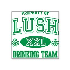 "Lush Irish Drinking Team Square Sticker 3"" x 3"""