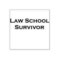 "Law School Survivor Rectangle Square Sticker 3"" x 3"""