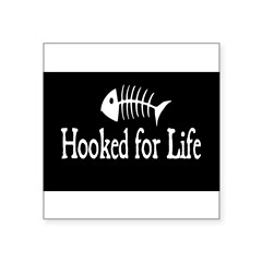 "Hooked for Life Oval Square Sticker 3"" x 3"""