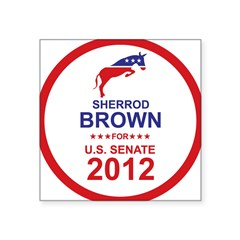 "Sherrod Brown Square Sticker 3"" x 3"""