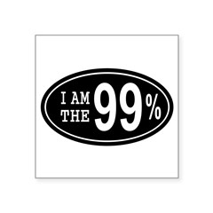 "I am the 99 Percent Square Sticker 3"" x 3"""