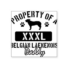 "Belgian Laekenois Daddy Design Square Sticker 3"" x 3"""