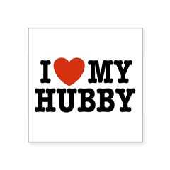 "I Love My Hubby Rectangle Square Sticker 3"" x 3"""