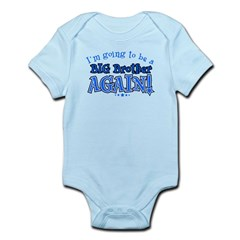 I'm Going To Be A Big Brother Again Kids Infant Bodysuit