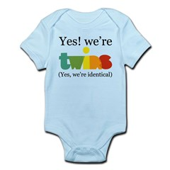 Yes, We're Identical Twins Infant Bodysuit