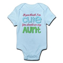 If You Think I'm Cute Infant Bodysuit