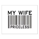My Wife Priceless Barcode Small Poster