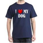 Love My Dog Dark T-Shirt