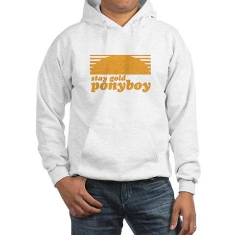 """Stay Gold Ponyboy"" [The Outs Hooded Sweatshirt"