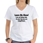 Leave Me Alone! Women's V-Neck T-Shirt