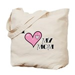 I Love Heart My Mom Mother's Day Tote Bag
