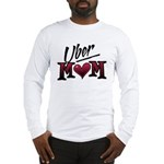 Uber Mom Mother's Day Heart Long Sleeve T-Shirt
