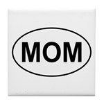 Mom European Oval Mother's Day Tile Coaster