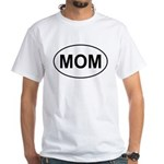 Mom European Oval Mother's Day White T-Shirt