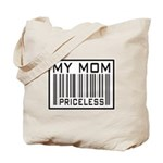 My Mom Priceless Barcode Tote Bag