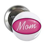 "Pink Mom is my Idol Logo 2.25"" Button (100 pack)"