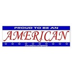 Proud To Be An American Bumper Sticker