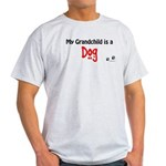 Dog Grandchild Light T-Shirt