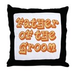Father of the Groom Throw Pillow