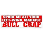 Left Wing Marxist Bull Crap Bumper Sticker