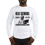 Old School Conservative Long Sleeve T-Shirt
