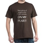 On My Plate Dark T-Shirt