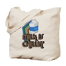 Milk is Chillin' Tote Bag