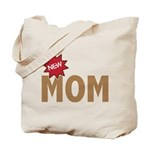 New Mom Mother First Time Tote Bag
