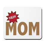 New Mom Mother First Time Mousepad