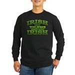 Irish You Were Irish Shamrock Long Sleeve Dark T-S