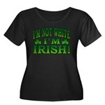 I'm Not White I'm Irish Women's Plus Size Scoop Ne