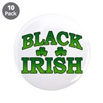 "Once You go Irish You Never Go Back 3.5"" Button (1"