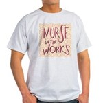 Nurse in the Works Light T-Shirt