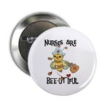"Nurses Are Bee-utiful 2.25"" Button (100 pack)"