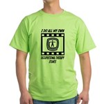 Occupational Therapy Stunts Green T-Shirt