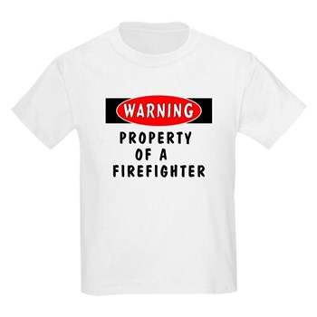 Property of a Firefighter Kids T-Shirts, Hoodies and Sweats