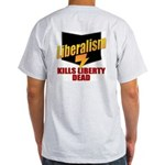 Conservative Anti Liberal Ash Grey T-Shirt