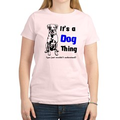 Its a Dog Thing Women's Light T-Shirt