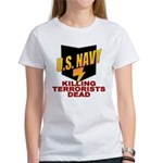 U.S. Navy Kills Terrorists Women's T-Shirt