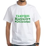 Vampires Magically Delicious White T-Shirt