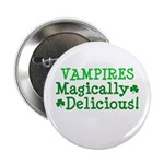"Vampires Magically Delicious 2.25"" Button (10 pack"