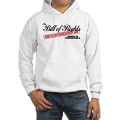 Bill of Rights (San Francisco Hooded Sweatshirt
