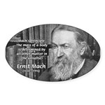 Cosmology: Mach's Principle Oval Sticker