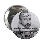 "Individual Freedom Montaigne 2.25"" Button (100 pac"