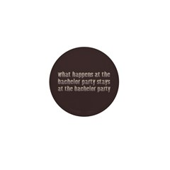 At the Bachelor Party Mini Button (100 pack)