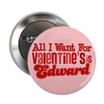 "Edward Valentine 2.25"" Button"