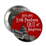 Let's Get Erik Paulsen Out of Congress Campaign Button